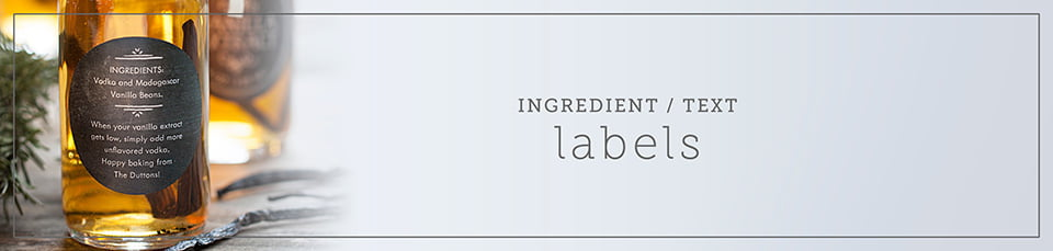 Custom Ingredient & Text Labels